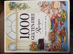 1,000 Gluten Free Recipes by Carol Fenster