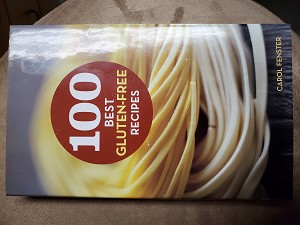 100 Best Gluten Free Recipes by Carol Fenster